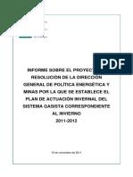Plan de actuación invernal del sistema gasista correspondiente al invierno 2011-2012 (Es) / Winter gas plan 2011-2012 (Spanish) / 2011-2012 neguko gas plana (Es)