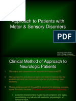 Approach to Patients With Motor Ans Sensory Disorders