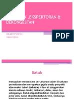 Antitusiv ,Ekspektoran &Dekongestan