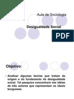 Aula de Sociologia Desigualdade Social