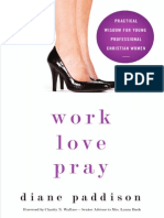 Work, Love, Pray