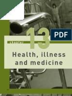 Health, Illness and Medicine