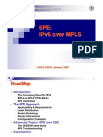 6PE - IPv6 Over MPLS (Cisco Expo 05)