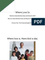Where Love Is