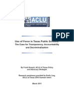 Use of Force in Texas Public Schools- The Case for Transparency, Accountability and Decriminalization
