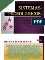 SISTEMAS TECNOLOGICOS
