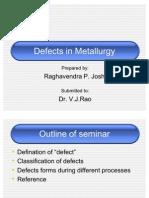 Defects in Metallurgy