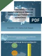 Exposición enfoque holístico en Toxicología Forense