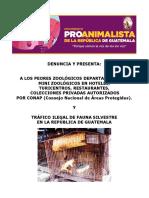 LOS PEORES ZOOLÓGICOS  y  COLECCIONES PRIVADAS DE FAUNA SILVESTRE EN LA REP. DE GUATEMALA. P1.