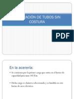 FABRICACIÓN DE TUBOS SIN COSTURA