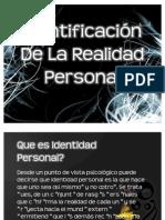 Identificación De La Realidad Personal
