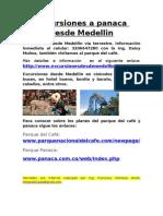 Excursiones a Panaca Desde Medellin