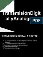 Transmisión Digital y Analogica