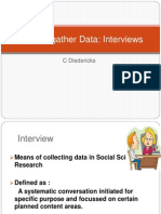 Tools to Gather Data- Interviews