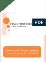 Blue Print Success Attiude