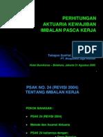 Perhitungan Aktuaria Imbalan Pasca Kerja