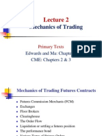 Lecture 2 - Mechanics of Trading..