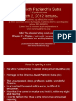 The Sixth Patriarch's Sutra March 2, 2012 Lecture