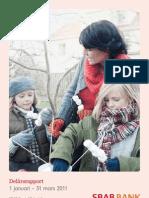 SBAB Bank Delårsrapport 1 januari – 31 mars 2011