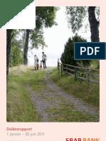 SBAB Bank Delårsrapport 1 januari – 30 juni 2011