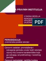 2. Periodizacija i Prvobitna Zajednica