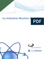 La industria nuclear española (Es) / Spanish nuclear industry (Spanish) / Espainiar industri  nuklearra (Es)