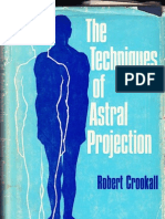 59011216 Techniques of Astral Projection by Robert Crookall