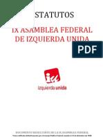 ESTATUTOS IX ASAMBLEA FEDERALDE IZQUIERDA UNIDA
