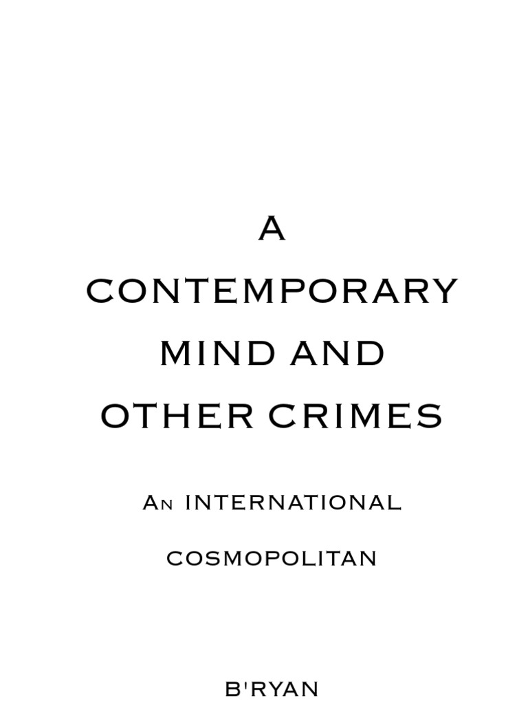2ec60664a8 A Contemporary Mind and Other Crimes | Propaganda | Public Relations