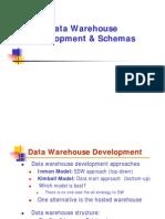 Data Warehouse Development & Schemas