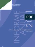 El Problema de la Drogodependencia en Europa 2011