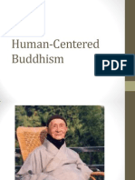 Human Centered Buddhism - A Teaching That is in Accordance to the Acceptance Level of the People
