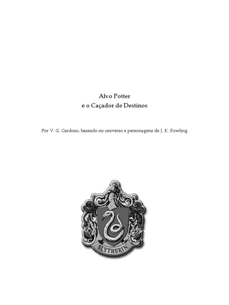 Alvo Potter e o Caçador de Destinos e2b194b059