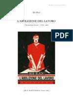 Bob Black - L_'Abolizione Del Lavoro (U.s.a. 1985)