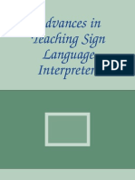 Advances in Teaching Sign Language Interpreters the Interpreter Education Series Vol 2