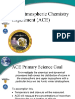 The Atmospheric Chemistry Experiment (ACE)