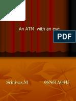 An ATM  with an eye