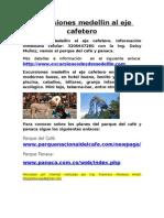 Excursiones Medellin Al Eje Cafetero
