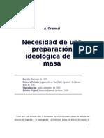 A. Gramsci - Necesidad de una preparación ideológica de la masa
