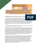 La metodología observacional en el Deporte