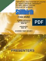 Still Birth Case Presentation by BSN2B