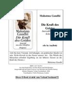 Gandhi, Mahatma - Die Kraft des Geistes (Auswahl aus den Schriften)