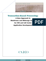 Transaction Based Processing