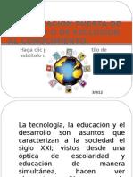 LA  EDUCACION PUERTA DE ENTRADA O DE EXCLUSIÓN MAESTRIA 2