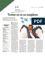 Twitter no es un megáfono (parte 1)