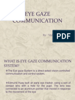 Eye Gaze Communication