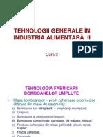 Tehnologia Fabricarii Produselor Zaharoase si a Bomboanelor Umplute  /TGIA 2 - curs 2