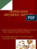 Tehnologia de Obtinere a Vafelor