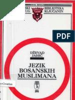 Jezik bosanskih Muslimana [dr. Dževad A. Jahić, 1991.]
