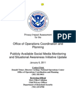 Privacy Impact Assessment for the Office of Operations Coordination and Planning Publicly Available Social Media Monitoring and Situational Awareness Initiative Update January 6, 2011 Contact Point